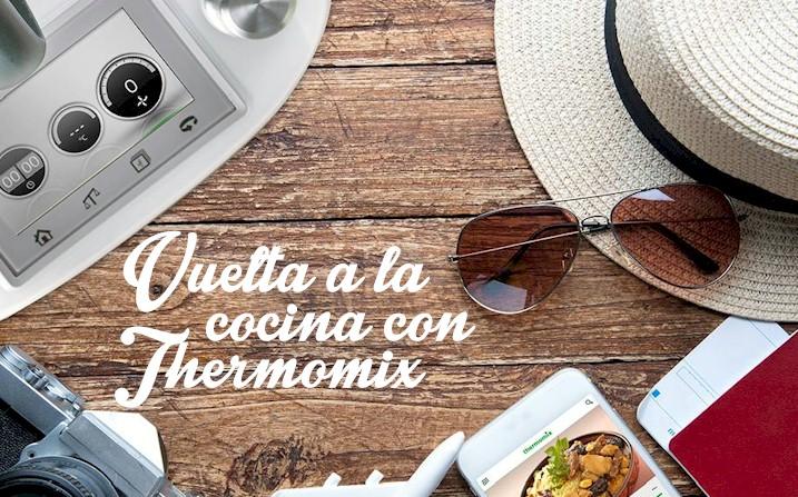 Vuelta a la cocina con  Thermomix